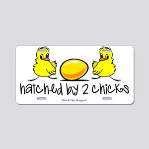 hatched-by-two-chicks Aluminum License Plate
