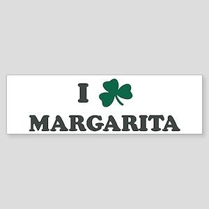 I Shamrock MARGARITA Bumper Sticker