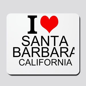 I Love Santa Barbara, California Mousepad