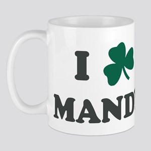 I Shamrock MANDY Mug