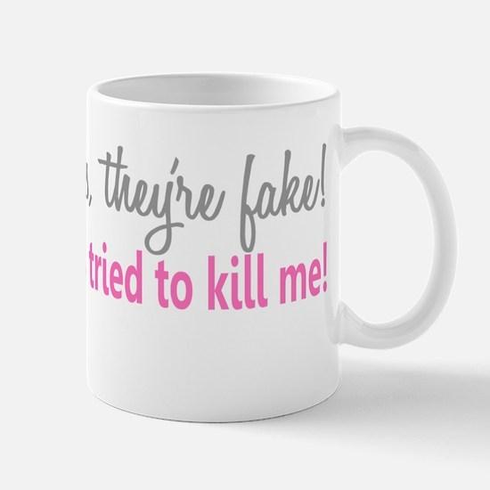 - Fake Mug