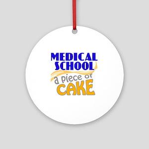 medicalschool-pieceofcake Round Ornament