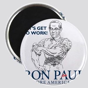 Ron Paul 2012 Lets Get To Work2 Magnet