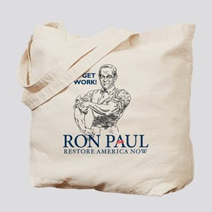 Ron Paul 2012 Lets Get To Work2 Tote Bag