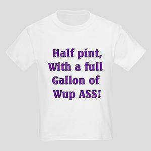 Half Pint Kids T-Shirt