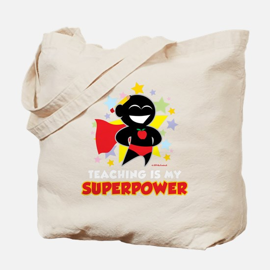 Teaching-Is-My-Superpower-blk Tote Bag