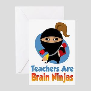 Teachers-Are-Brain-Ninjas-blk Greeting Card