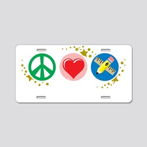 Peace-Love-Teach-blk Aluminum License Plate
