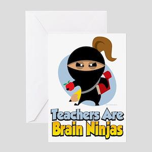 Teachers-Are-Brain-Ninjas Greeting Card