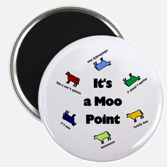 """It's a Moo Point 2.25"""" Magnet (10 pack)"""