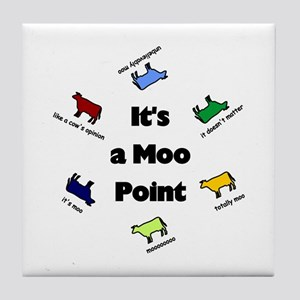 It's a Moo Point Tile Coaster