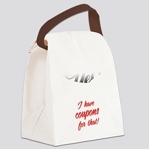 I Have Coupons For That-blk3 Canvas Lunch Bag
