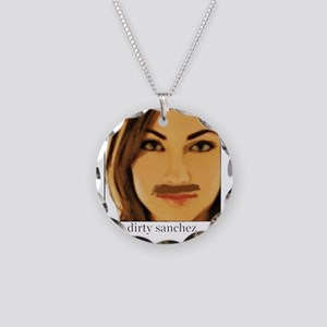 Dirty Sanchez Necklace Circle Charm
