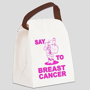 say-fu--breast-cancer-1-T-Shirt-L Canvas Lunch Bag