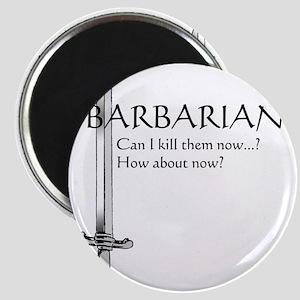 Barbarian Black Magnet