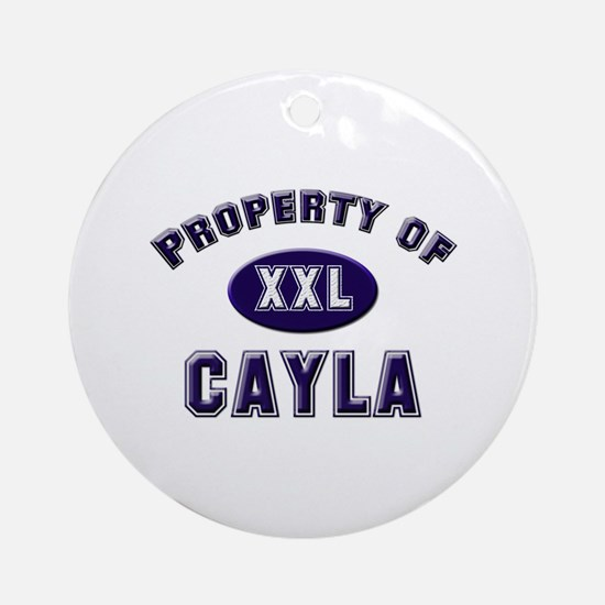 Property of cayla Ornament (Round)