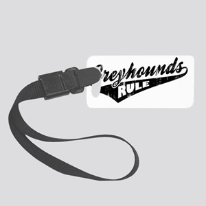 Greyhounds-Rule-Ballpark-Style Small Luggage Tag