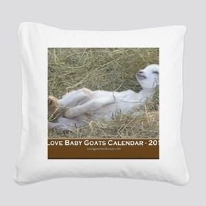 2012 I Love Baby Goats Calend Square Canvas Pillow