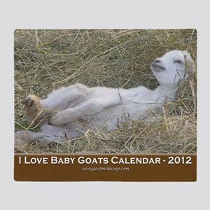 2012 I Love Baby Goats Calendar Throw Blanket