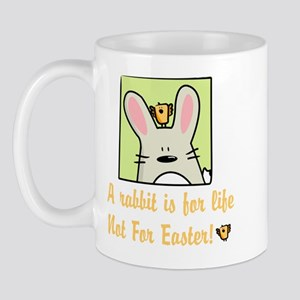 A rabbit is for life Mug