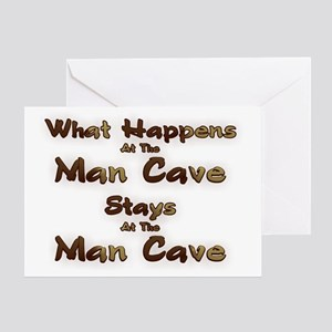 What Happens At The Man Cave Greeting Card