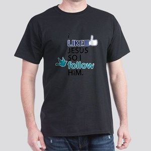 I Like Jesus So I Follow Him Dark T-Shirt