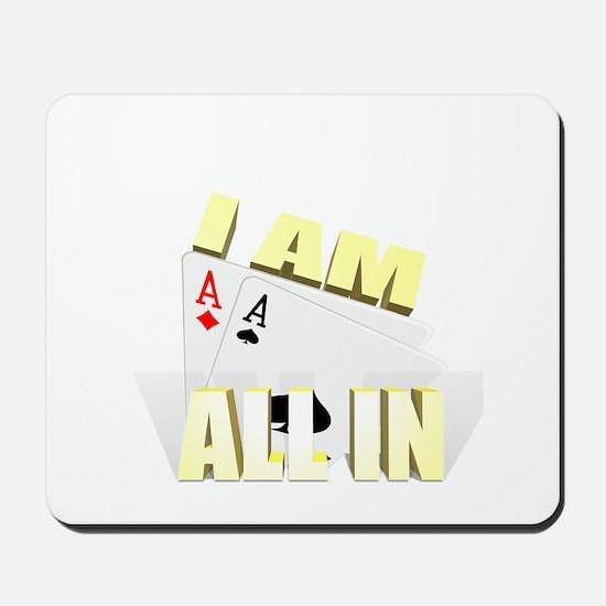 I AM ALLIN Mousepad