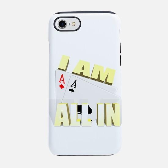 I AM ALLIN iPhone 7 Tough Case