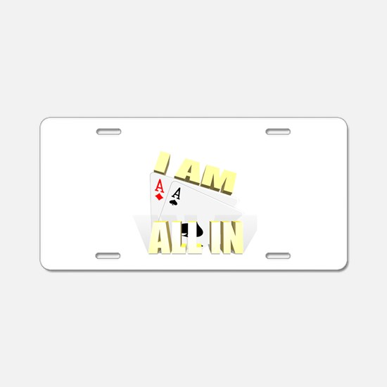 I AM ALLIN Aluminum License Plate