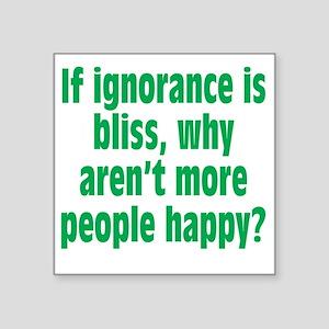 """ignorance2 Square Sticker 3"""" x 3"""""""