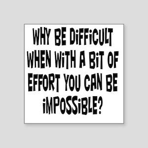 """impossible1 Square Sticker 3"""" x 3"""""""