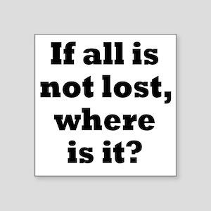 """lost1 Square Sticker 3"""" x 3"""""""