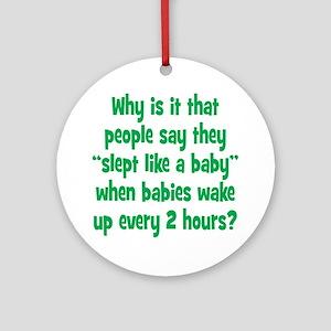 slept_baby2 Round Ornament