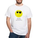 Bill loves you; White T-Shirt