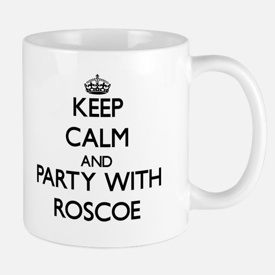 Keep Calm and Party with Roscoe Mugs