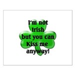 Not Irish, Kiss Me Small Poster