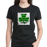 Not Irish, Kiss Me Women's Dark T-Shirt