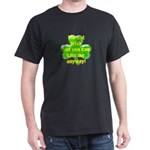 Not Irish, Kiss Me Dark T-Shirt