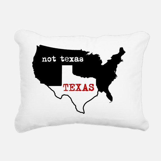 Texas / Not Texas Shirt Rectangular Canvas Pillow