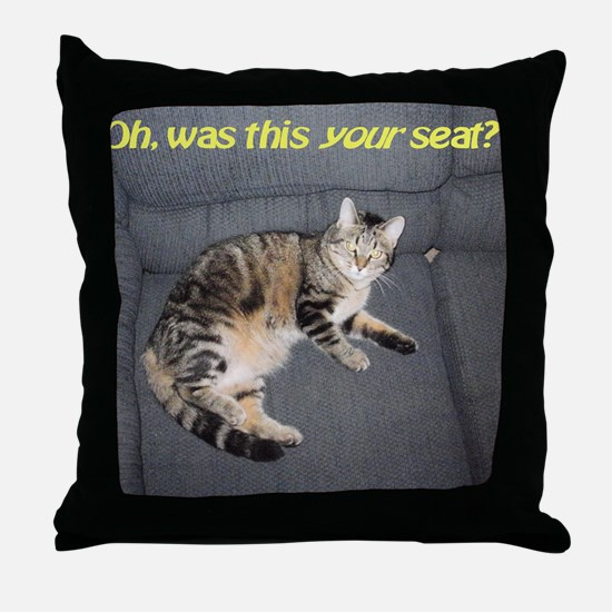 yourseatposter Throw Pillow