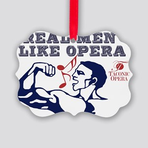 real-men-like-opera4 Picture Ornament