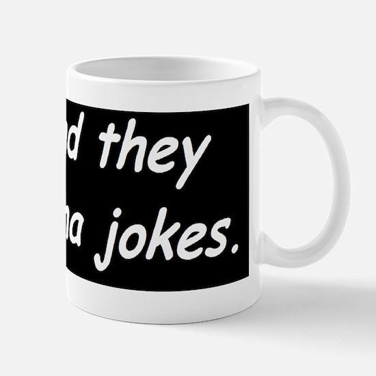 anti obama in polanddbump Mug
