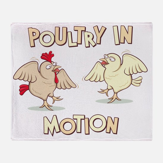 PoultryinMotion Throw Blanket
