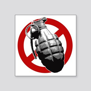 "No-Grenades Square Sticker 3"" x 3"""