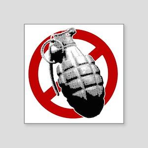 """No-Grenades Square Sticker 3"""" x 3"""""""