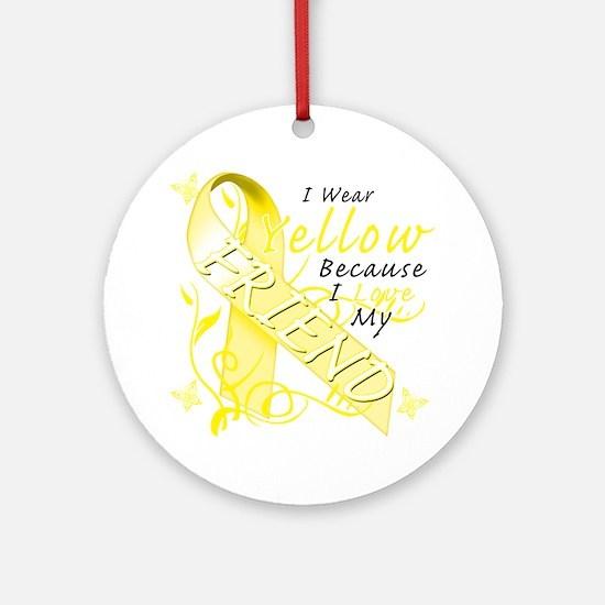 I Wear Yellow Because I Love My Fri Round Ornament