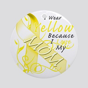 I Wear Yellow Because I Love My Mom Round Ornament