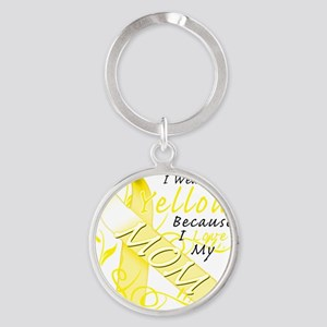 I Wear Yellow Because I Love My Mom Round Keychain