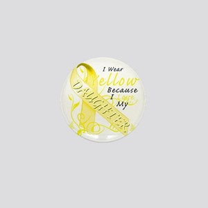 I Wear Yellow Because I Love My Daught Mini Button