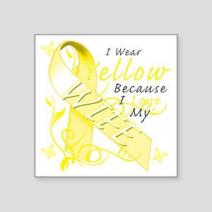 "I Wear Yellow Because I Lov Square Sticker 3"" x 3"""